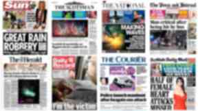Front pages: Stories making headlines in Scotland.