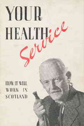 Every Scottish household was sent a booklet in 1948 to prepare them for the new health service.