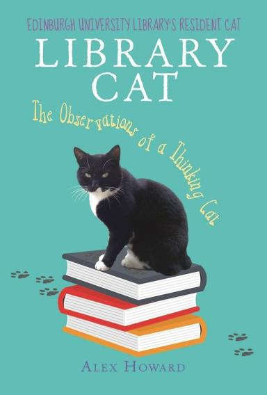 Library Cat: The Observations of a Thinking Cat was published earlier this year.
