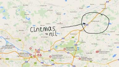 Cinemas? Not in Cumbernauld.