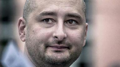 Arkady Babchenko's death was faked by Ukrainian authorities.