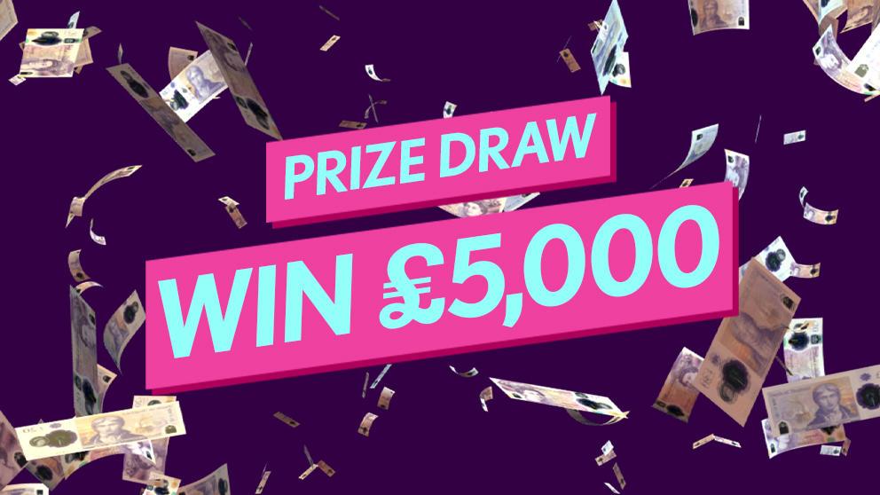Prize Draw £5k