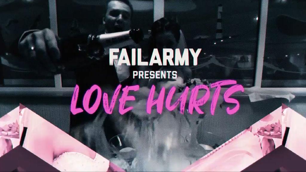 FailArmy Presents Love Hurts