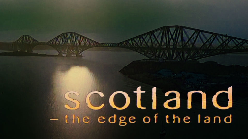 Scotland: The Edge of the Land