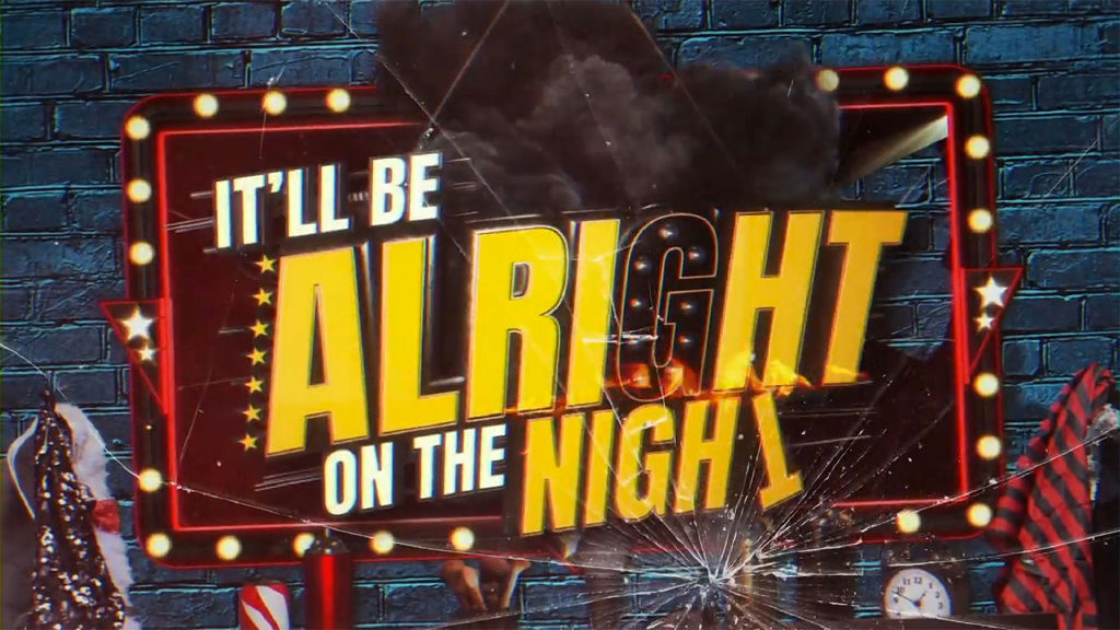 It'll Be Alright on the Night