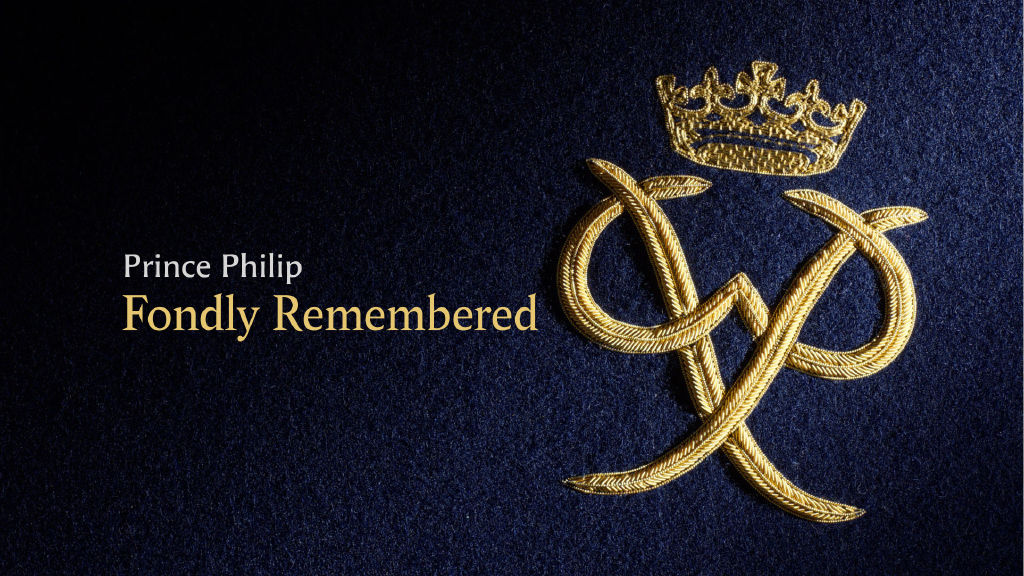 Prince Philip, Fondly Remembered