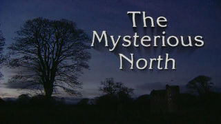 The Mysterious North