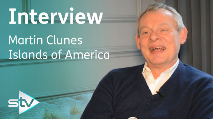 Martin Clunes: Islands of America - Martin Clunes tells STV about his new travel show